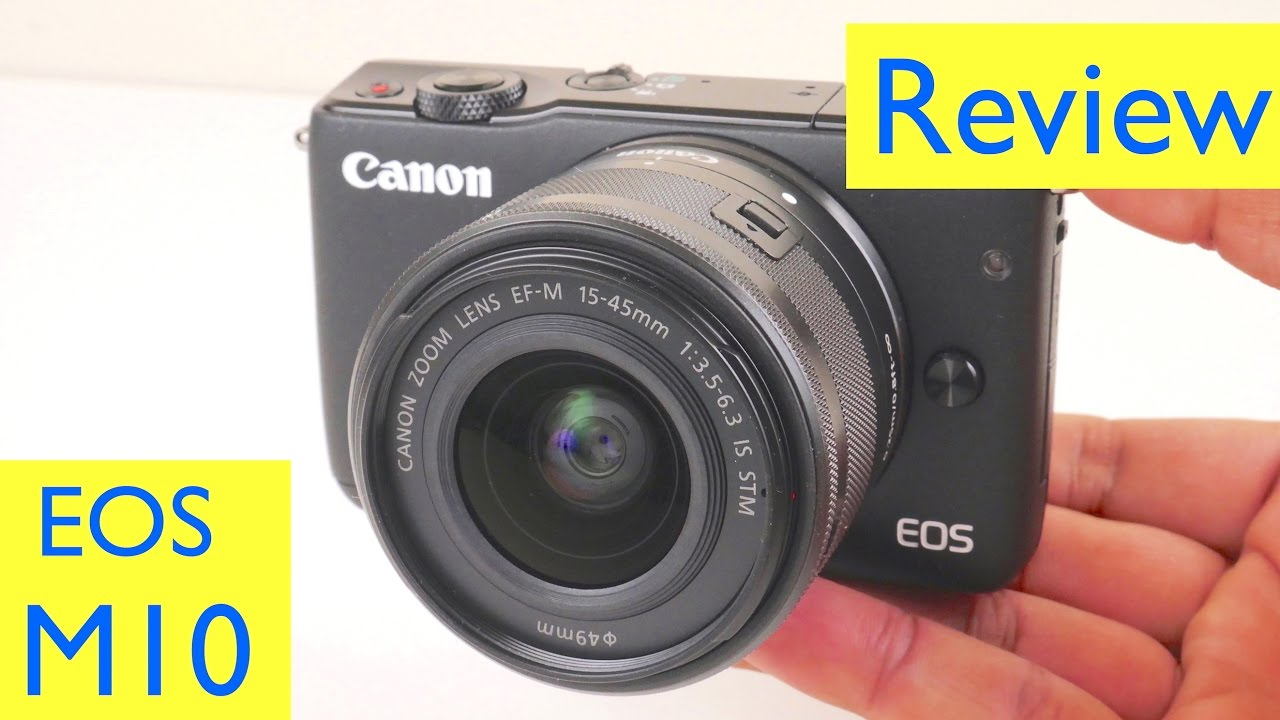 canon eos m10 review blog