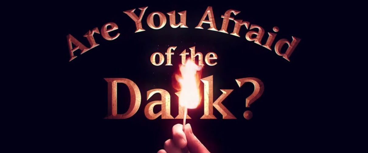 are you afraid of the dark review